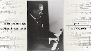 Ilmari Hannikainen: 2 Piano Pieces, op. 25 (1922)