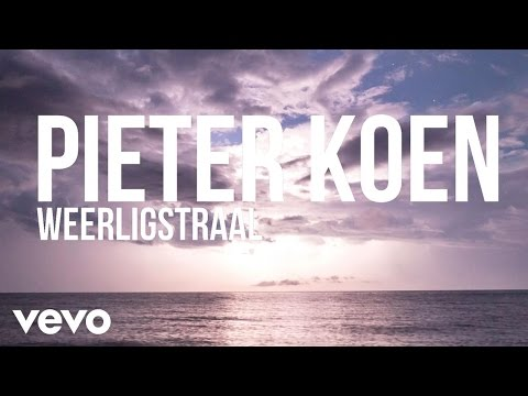 Pieter Koen – Weerligstraal (Lyric Video)