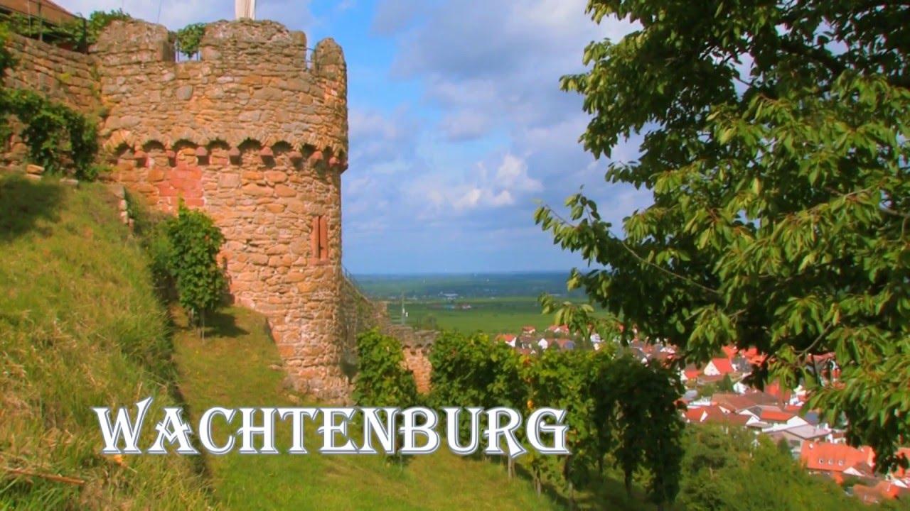 Die Wachtenburg - Wachenheim / Pfalz - YouTube