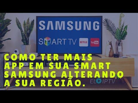 ALTERAR REGIÃO DA SMART TV SAMSUNG PARA PODER INSTALAR MUITO MAIS APLICATIVOS
