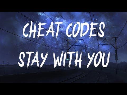 Cheat Codes & Cade - Stay With You (Lyrics / Lyric Video)
