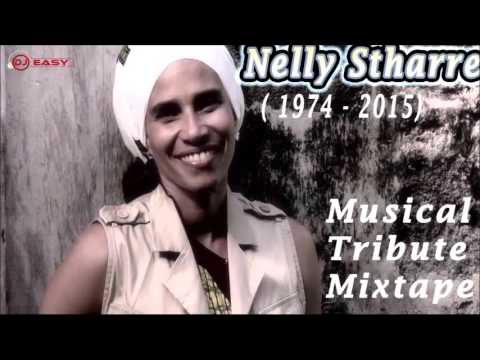 Nelly Stharre (Peace & Love) Musical Tribute Mixtape Mix by djeasy