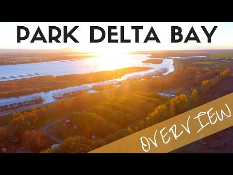 Park Delta Bay Overview - Isleton California