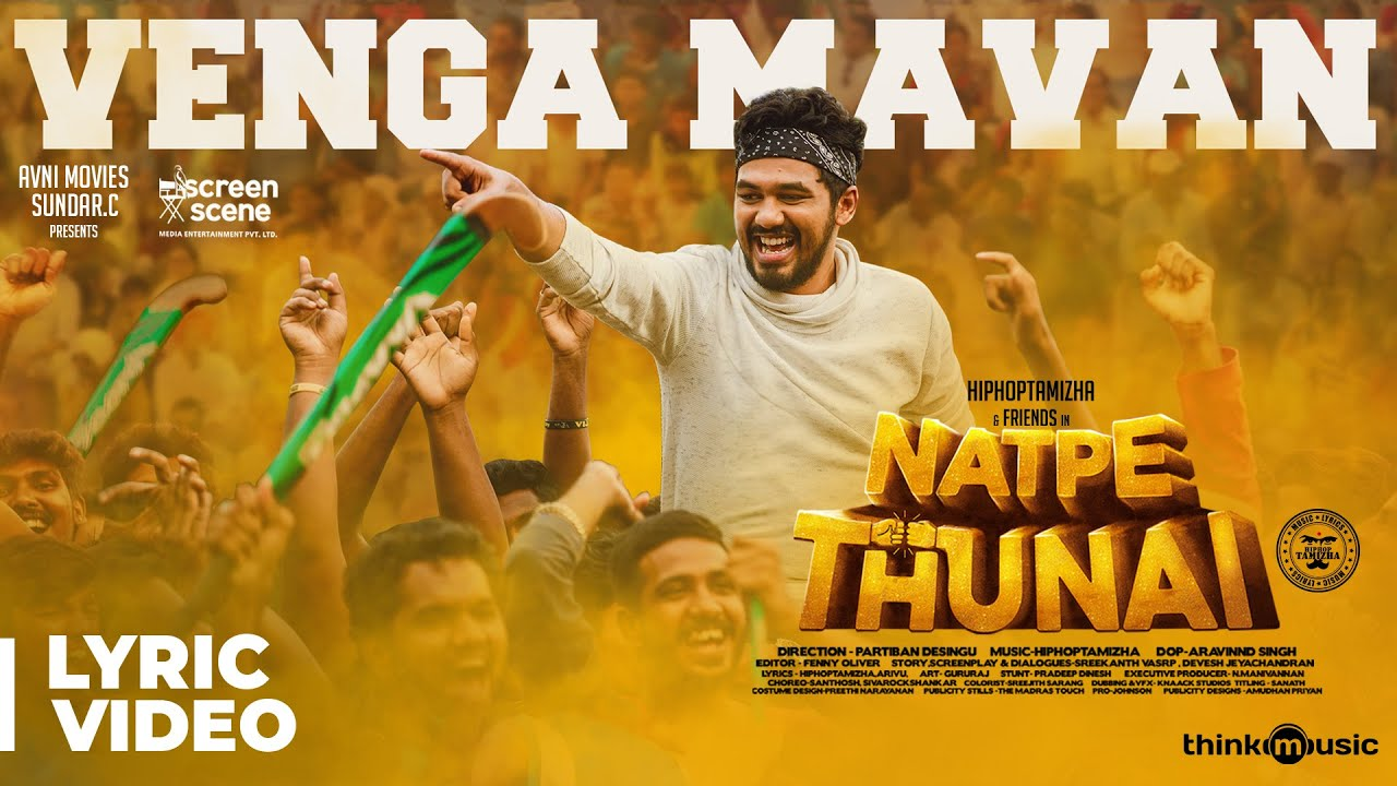 Download Natpe Thunai | Vengamavan Song Lyric Video | Hiphop Tamizha | Anagha | Sundar C