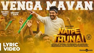 Natpe Thunai | Vengamavan Song Lyric Video