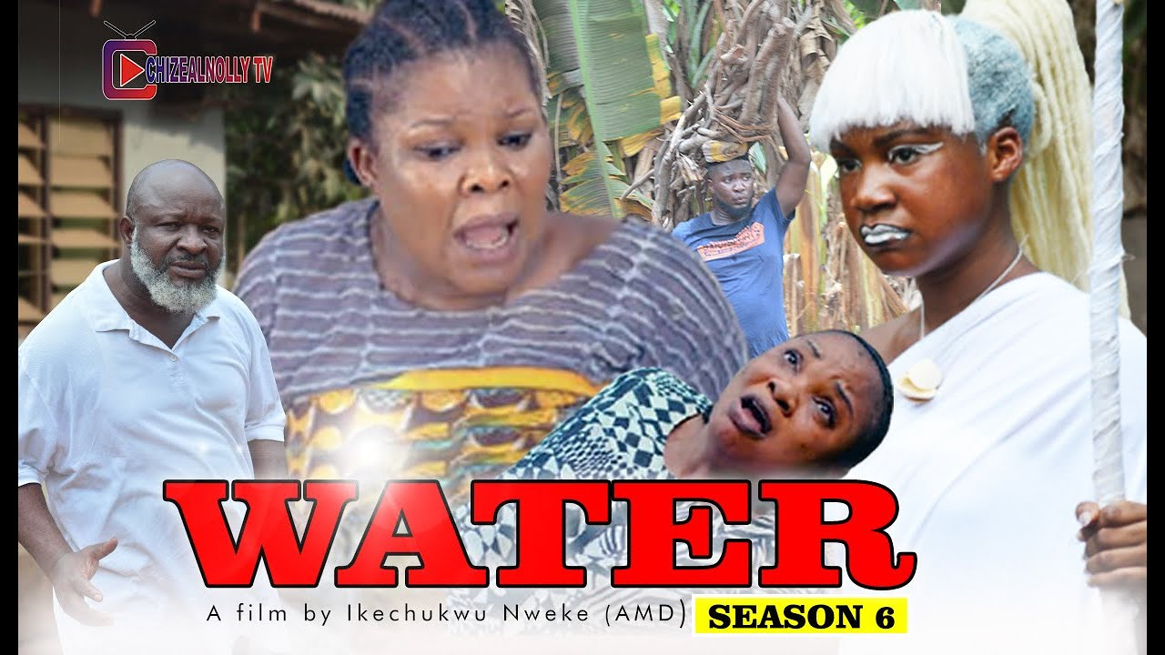 Download WATER  SEASON 6  (Cinematic Full HD) (MERCY KENNETH, PHYLDANIELS, Latest Hit movie 2021) Latest FILM
