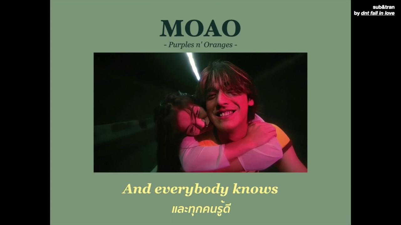 [THAISUB] Purples n' Oranges -  Moao แปลเพลง