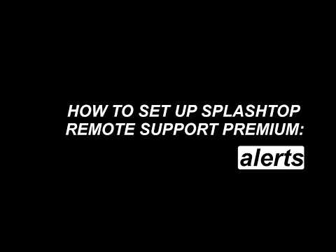 How to Set Up Alerts - Splashtop Remote Support Premium