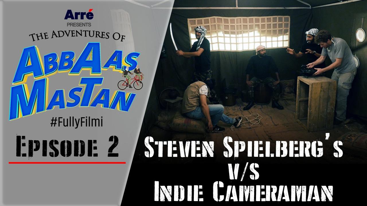 Download Episode 2   Steven Spielberg's Versus Indie Cameraman   The Adventures Of Abbaas Mastan