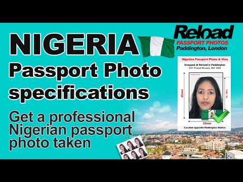 Get your Nigerian Passport Photos and Visa Photos for Nigeria from Reload in Paddington, London