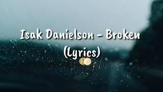 Download lagu 1 hour Isak Danielson - Broken (Lyrics)