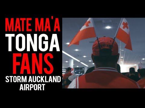 MATE MAA TONGA Fans Invade Auckland Airport