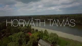 Horváth Tamás /Tiszánál/ Teljes/