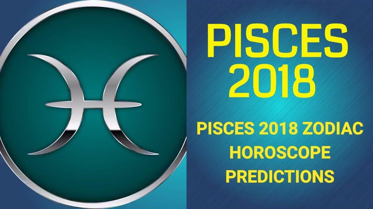 2018 Pisces Horoscope | Pisces 2018 Horoscope Predictions- Fabulous Year  Ahead !!!