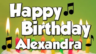 Happy Birthday Alexandra! A Happy Birthday Song!