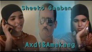 Axdi & Amakaag SHEEKO GAABAN