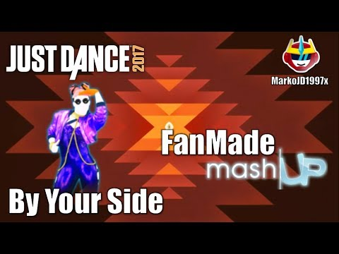 Just Dance 2017 - By Your Side (Fanmade Mashup) - Jacob Sartorius