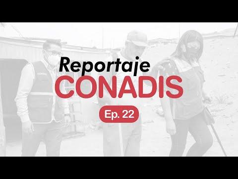 Reportaje Conadis | Ep. 22