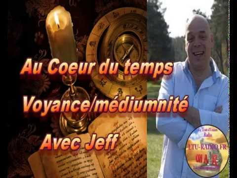 au coeur du temps (Jeff ) Voyance médiumnité 03 11 2015