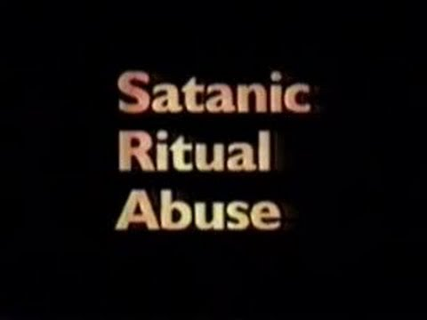 Satanic Ritual Abuse and Secret Societies [1995] [VHS] [Satanic Panic]