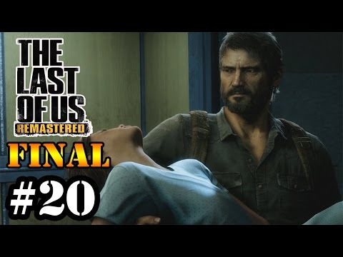Let's Play: The Last of Us Remastered [PS4] - Parte 20 [FINAL]