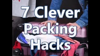 7 packing hacks to make your life easier