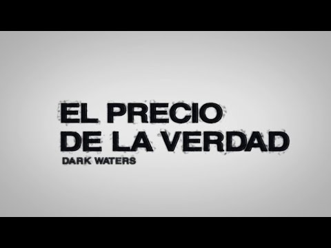 EL PRECIO DE LA VERDAD: DARK WATERS | Tráiler oficial