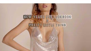 NEW YEARS EVE LOOKBOOK X PRETTYLITTLETHING | NYE LOOKBOOK 2019 | Bosslady Shruti