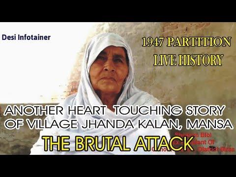 Punjab Partition Story Village Chhota Jhanda, Sardulgarh Tehsil, District Mansa, Punjab