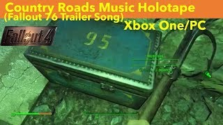 Fallout 4 Xbox One/PC Mods|Country Roads Music Holotape (Fallout 76 Trailer Song)