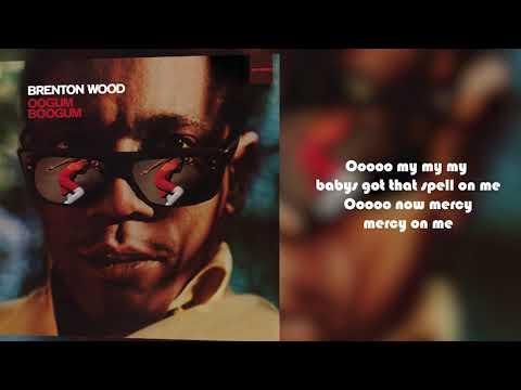 Brenton Wood - The Oogum Boogum Song From Oogum Boogum (Lyric Video)