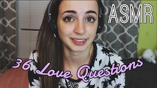 36 Questions That Lead to Love - ASMR (Part 1)