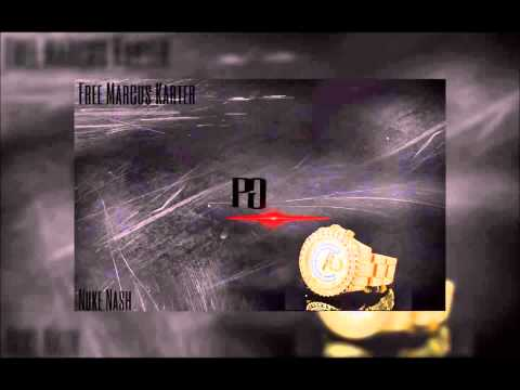 Marcus Karter - If You About It Ft. PG Nuke Nash & Mikey