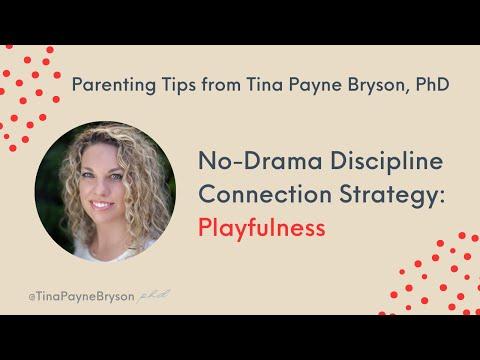 Tina Payne Bryson, Ph.D. -- No-Drama Discipline Connection Strategy: Playfulness