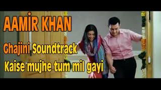 Aamir Khan - Ghajini Soundtrack Original Music (Kaise mujhe tum mil gayi)