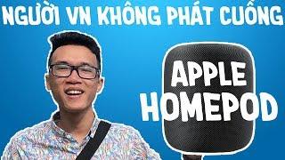 Trên tay Apple HomePod: loa thông minh đắt tiền chỉ dành cho iFan