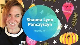 Photoshop with Shauna Lynn Panczyszyn - 1 of 3