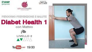 Percorso Prevenzione e Salute - Diabet Health 1 -  Livello 2 - 10  (Live)