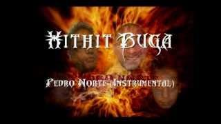 Hithit Buga - Pedro Norte (Instrumental)