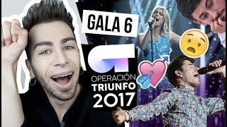 OT 2017 Gala 6 (REACCIÓN) | MALBERT