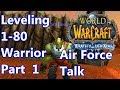 WoW - WoTLK 3.3.5 - Warrior Leveling 1-80 Part 1 - Air Force Talkin