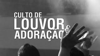 CULTO DE LOUVOR E ADORAÇÃO  -  Pr. ALTEMAR FRANÇA