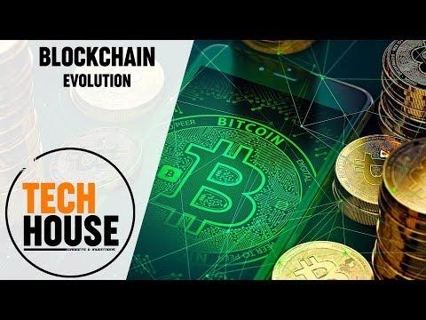 BLOCKCHAIN EVOLUTION - Tech House
