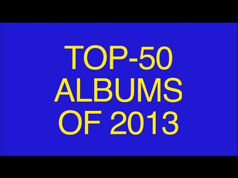 Top-50 Albums of 2013