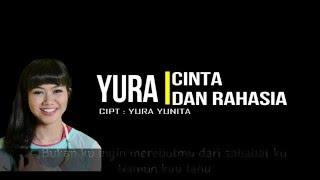Yura Yunita Ft. Glenn Fredly - Cinta Dan Rahasia ( Lirik )