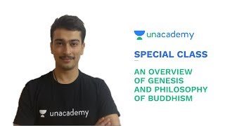 Special Class - An overview of Genesis and Philosophy of Buddhism - Venkatesh Chaturvedi