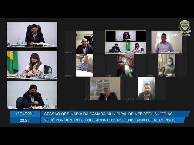 Sessão da Câmara Municipal de Nerópolis 12/04/2021