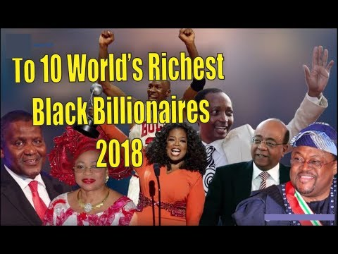 Top 10 World's Richest Black Billionaires of 2018 - Forbes list