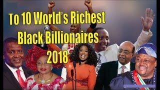 Top 10 World's Richest Black Billionaires of 2018 - Forbes list