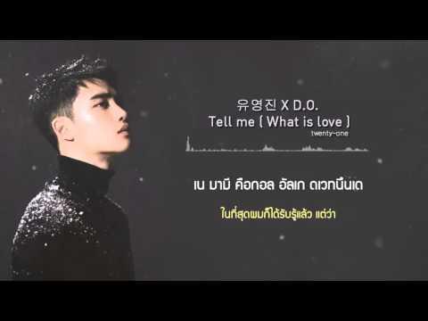 [Karaoke-Thaisub] 유영진 X D.O. - Tell Me (What Is Love)
